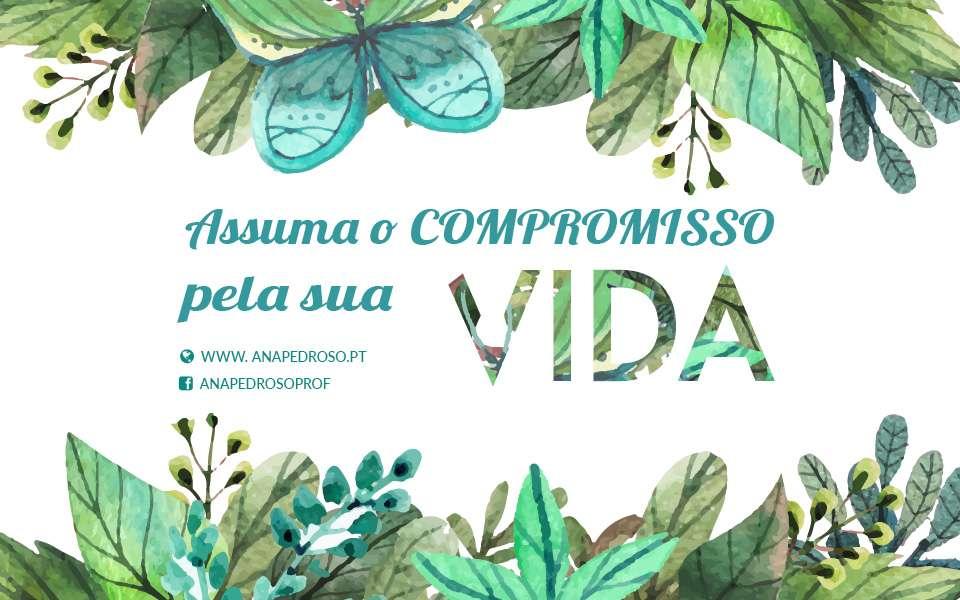 #O COMPROMISSO pela Sua Vida é a OPORTUNIDADE para a MUDANÇA!