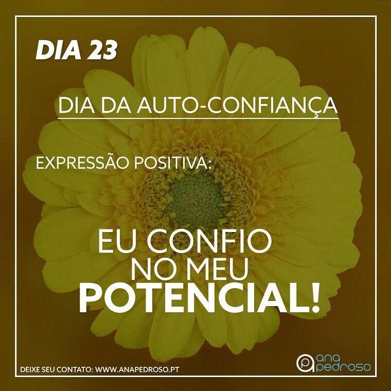 #23 Dia | DIA DA AUTO-CONFIANÇA!